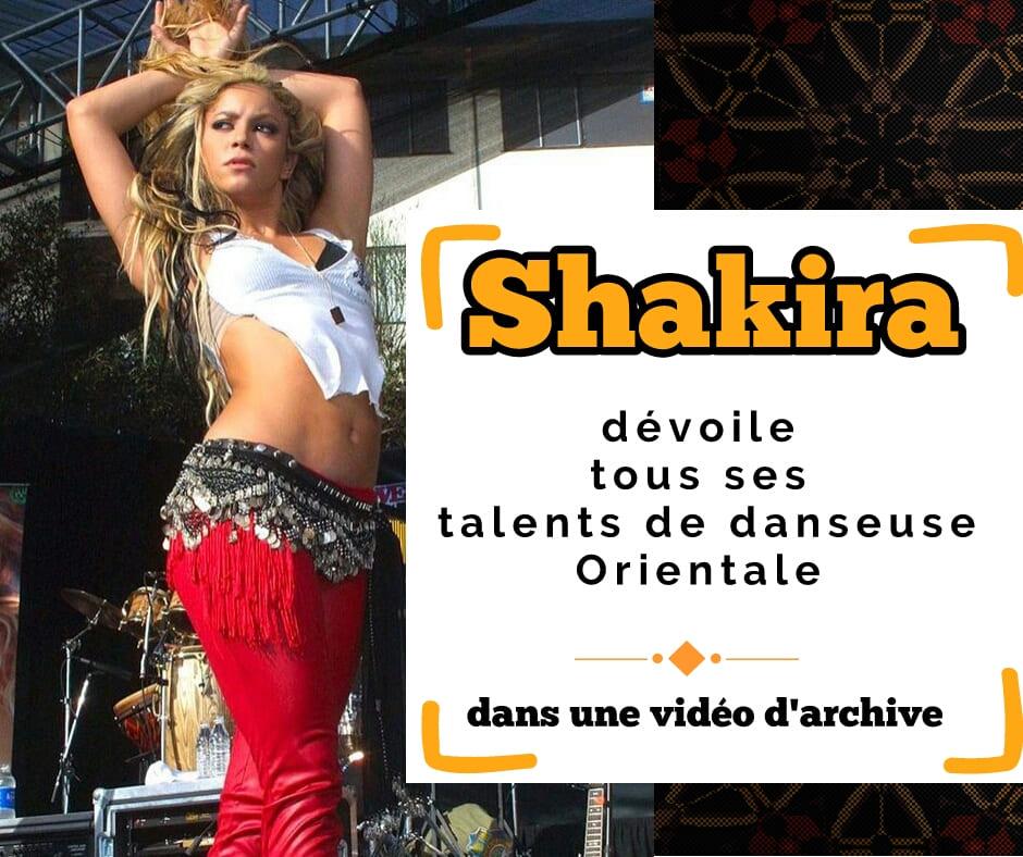 shakira et la danse orientale